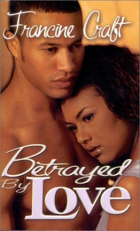 book cover of Betrayed by Love