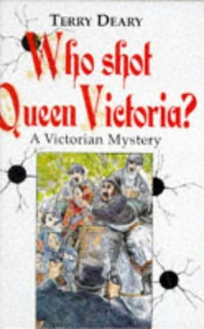 book cover of Who Shot Queen Victoria?