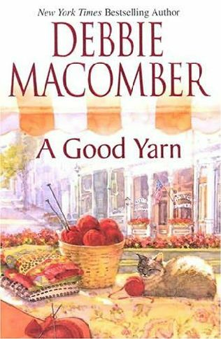 book cover of  A Good Yarn   (Blossom Street, book 2) by Debbie Macomber