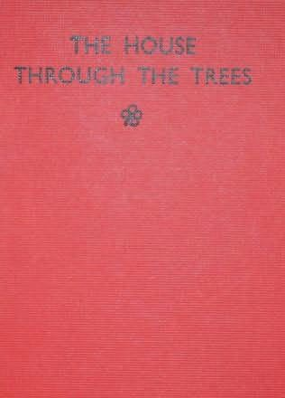 book cover of The House Through the Trees