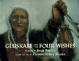 book cover of Gluskabe and the Four Wishes