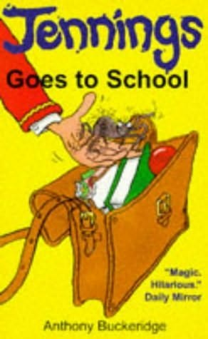 book cover of Jennings Goes to School