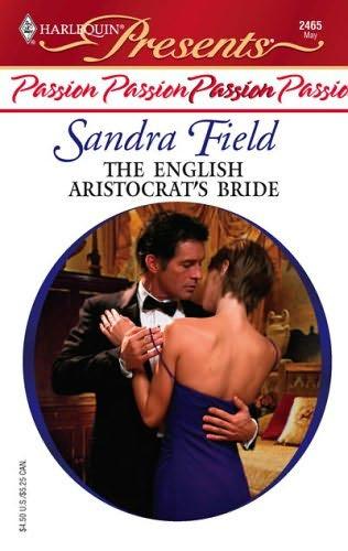 book cover of The English Aristocrat\'s Bride