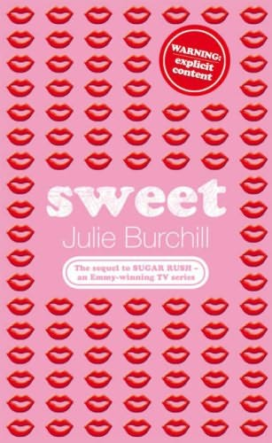 Sweet by Julia Burchill