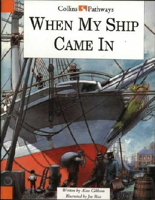 book cover of When My Ship Came in
