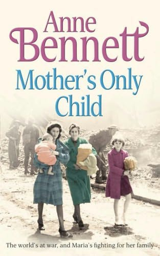 book cover of Mother\'s Only Child