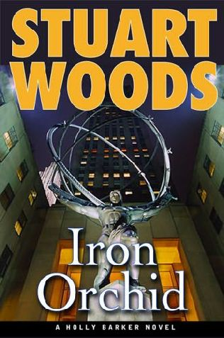 IRON  ORCHID (RE - POST) BOOK 5 - Stuart Woods