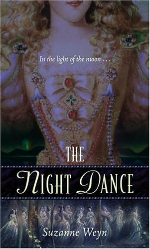 book cover of  The Night Dance  by Suzanne Weyn