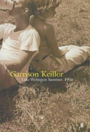Lake Wobegon: Summer 1956 (A Novel) (Large Print Editio) Garrison Keillor