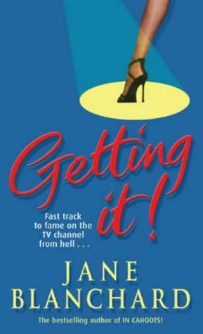 book cover of   Getting It!   by  Jane Blanchard