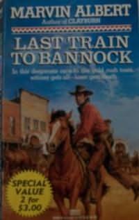 book cover of Last Train to Bannock