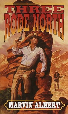 book cover of Three Rode North