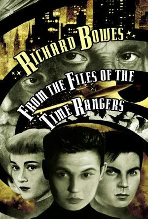 book cover of From the Files of the Time Rangers
