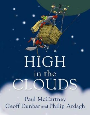 The Beatles Polska: Paul McCartney tworzy dla dzieci - High In the Clouds: An Urban Furry Tale