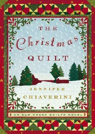 book cover of  The Christmas Quilt   (Elm Creek Quilts, book 8) by Jennifer Chiaverini
