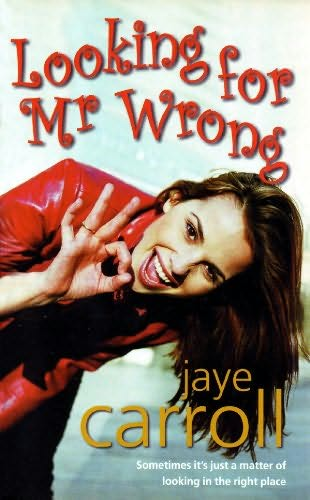 book cover of Looking for Mr Wrong