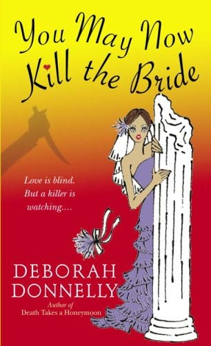 book cover of You May Now Kill the Bride
