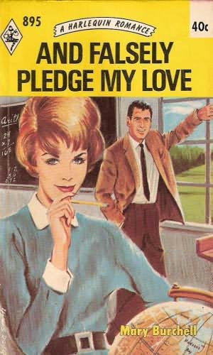 book cover of And Falsely Pledge My Love
