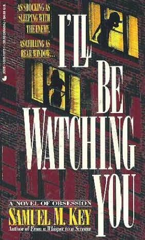 book cover of I\'ll Be Watching You