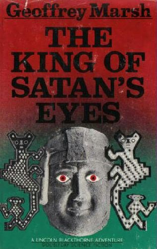 book cover of The King of Satan\'s Eyes