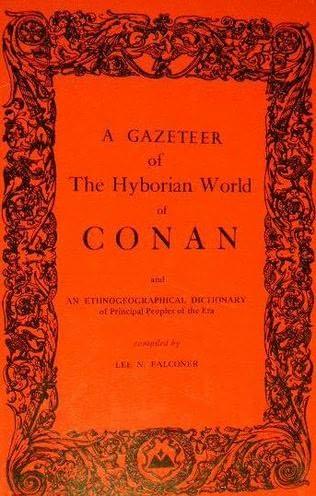book cover of The Gazeteer of the Hyborian World of Conan