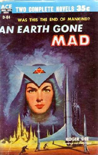book cover of An Earth Gone Mad
