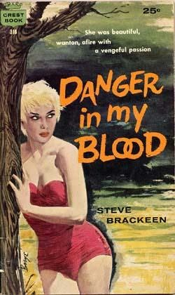 book cover of Danger in My Blood