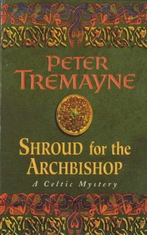 book cover of  Shroud for the Archbishop   (Sister Fidelma, book 2) by Peter Tremayne