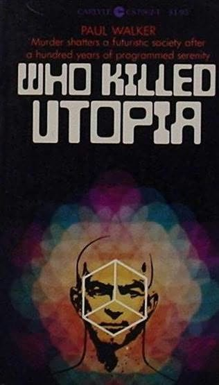 book cover of Who Killed Utopia