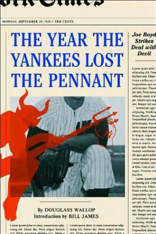 book cover of The Year the Yankees Lost the Pennant
