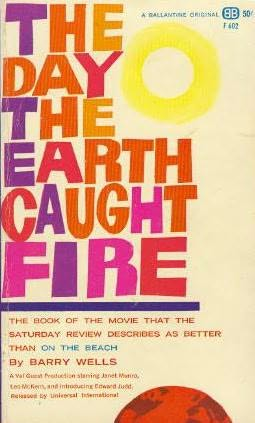 book cover of The Day the Earth Caught Fire