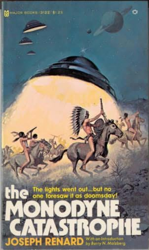 book cover of The Monodyne Catastrophe