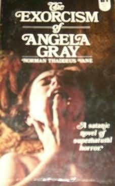 book cover of The Exorcism of Angela Gray