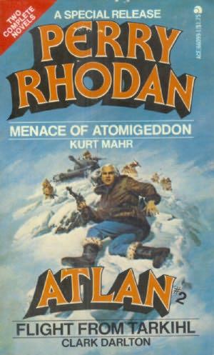 book cover of   Menace of Atomigeddon    (Perry Rhodan Atlan, book 2)  by  Kurt Mahr