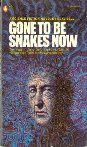 book cover of Gone to Be Snakes Now