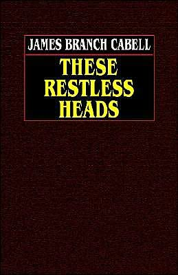 book cover of These Restless Heads