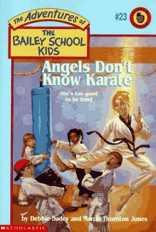 book cover of Angels Don\'t Know Karate