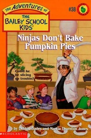 book cover of Ninjas Don\'t Bake Pumpkin Pies