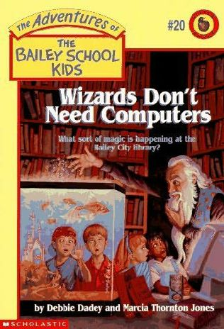book cover of Wizards Don\'t Need Computers