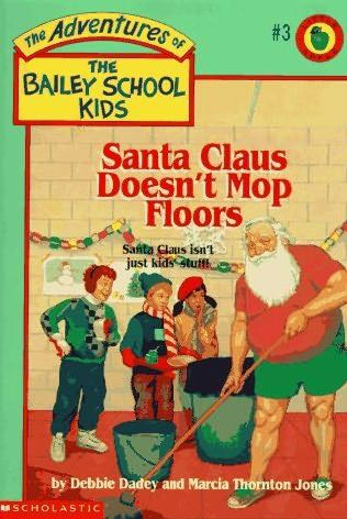 book cover of Santa Claus Doesn\'t Mop Floors