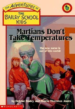 book cover of Martians Don\'t Take Temperatures