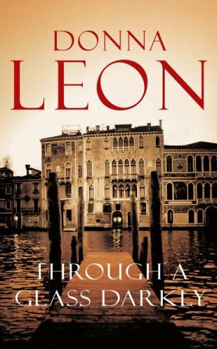 through a glass darkly donna leon book review
