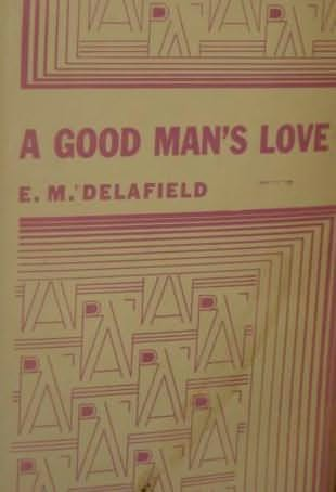 book cover of A Good Man\'s Love