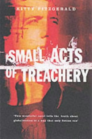 book cover of Small Acts of Treachery