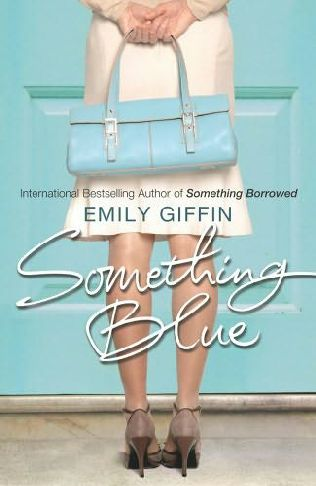 Emily Giffin - Something Blue (request) - Emily Giffin