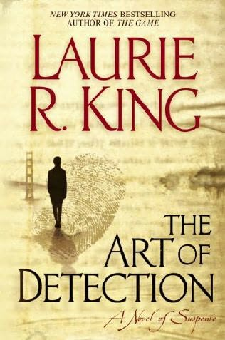 The Art Of Detection  - Laurie R King
