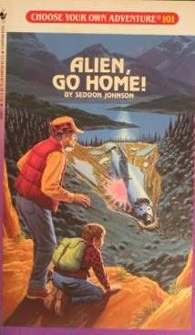 Alien go home choose your own adventure book 101 by for Choose your own home