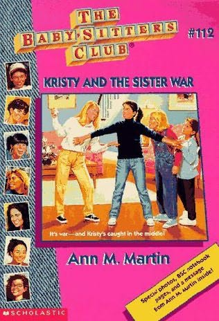 book cover of Kristy and the Sister War (Baby-Sitters Club, book 112