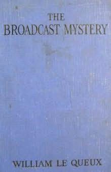 book cover of The Broadcast Mystery