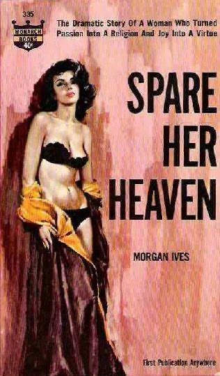 book cover of Spare Her Heaven